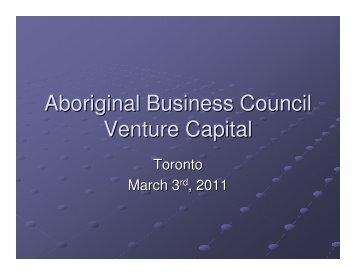 Aboriginal Business Council Venture Capital - Canadian Council for ...
