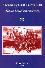 Szénbányászat Izsófalván - II. Rákóczi Ferenc Megyei Könyvtár