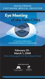 Eye Meeting Brochure 08 - University of Minnesota Continuing ...