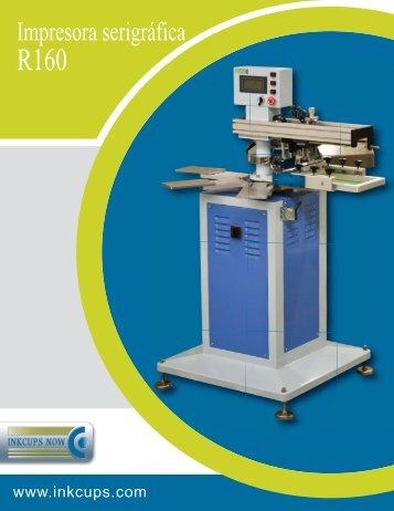 Impresora serigráfica R160 - Inkcups Now