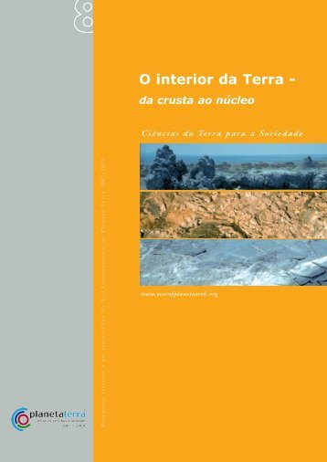 O interior da Terra - - International Year of Planet Earth