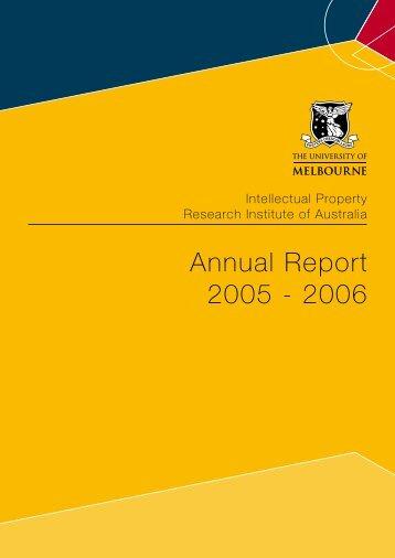 Annual Report 2005 - 2006 - Intellectual Property Research Institute ...