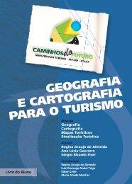 GEOGRAFIA E CARTOGRAFIA PARA O TURISMO - Livros Grátis