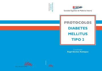 Protocolos Diabetes Mellitus Tipo 2 - Sociedad Española de ...