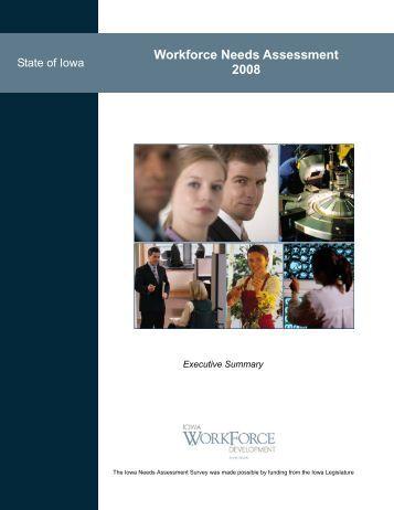 Workforce Needs Assessment 2008 - Iowa Workforce Development