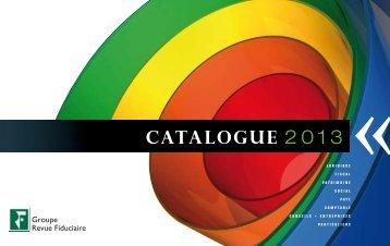 CAtALOGUE 2013 - Groupe Revue fiduciaire