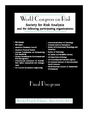 Final Program World Congress on Risk - The Society for Risk Analysis