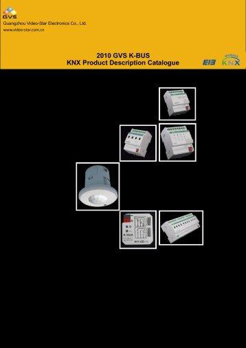 2010 GVS K-BUS KNX Product Description Catalogue