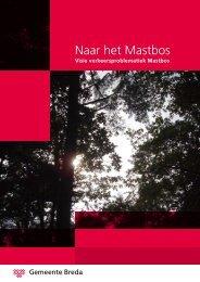 Naar het Mastbos - Gemeente Breda