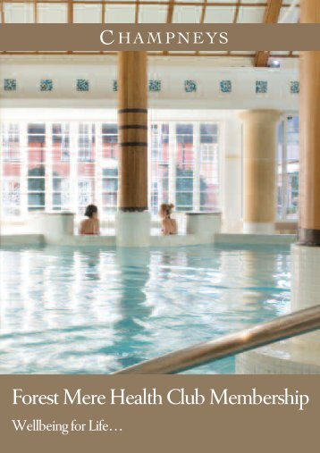 Forest Mere Health Club Membership - Champneys