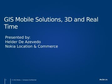 GIS Mobile Solutions, 3D and Real Time