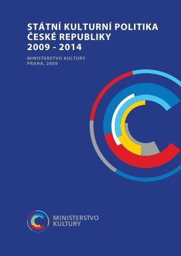 Státní kulturní politika na léta 2009 - 2014 - Ministerstvo kultury