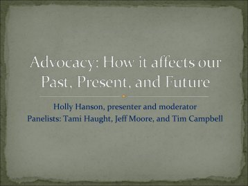 Advocacy: How it affect our Past, Present, and Future