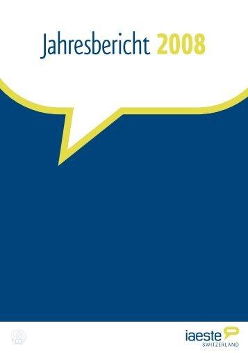 Jahresbericht 2008 - IAESTE Switzerland