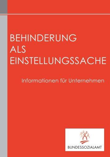 BEHINDERUNG ALS EINSTELLUNGSSACHE - Bundessozialamt