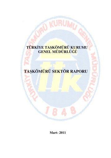 Taşkömürü Sektör Raporu (TTK) - Enerji ve Tabii Kaynaklar Bakanlığı
