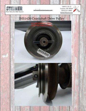 IHS1420 Crankshaft Drive Pulley - Steiner Tractor Parts