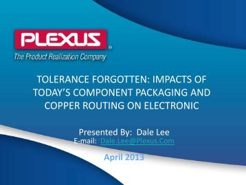 tolerance forgotten: impacts of today's component packaging ... - SMTA