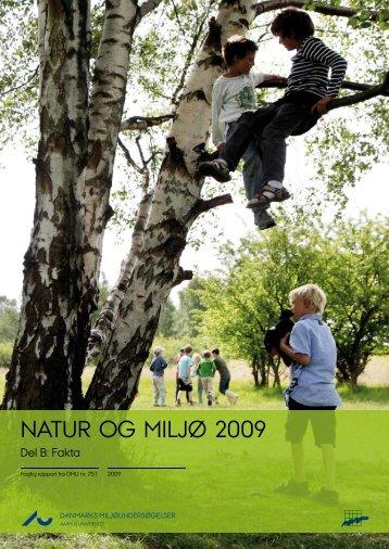 Natur og Miljø 2009. Del B: Fakta