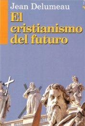 Delumeau-Jean-El-Cristianismo-Del-Futuro