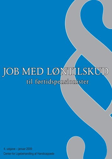 Job med løntilskud til førtidspensionister - Center for Ligebehandling ...
