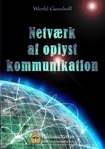 NETVÆRK AF OPLYST KOMMUNIKATION - World ... - Visdomsnettet