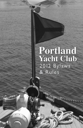 2012 Bylaws & Rules - Portland Yacht Club