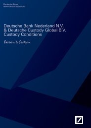 Deutsche Bank Nederland N.V. & Deutsche Custody Global B.V. ...