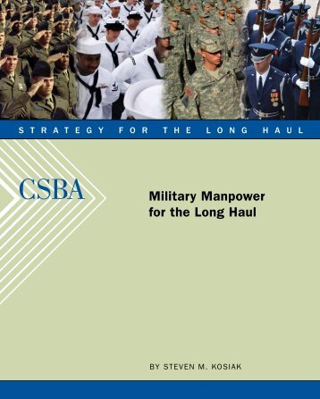 Military Manpower for the Long Haul - Center for Strategic and ...