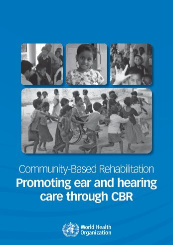 Promoting ear and hearing care through CBR - CBM