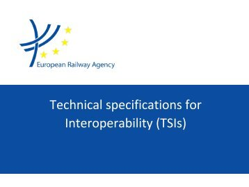 Technical specifications for Interoperability (TSIs)