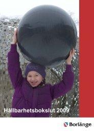 Hållbarhetsbokslut 2009.pdf [450 kB, nytt fönster] - Borlänge kommun
