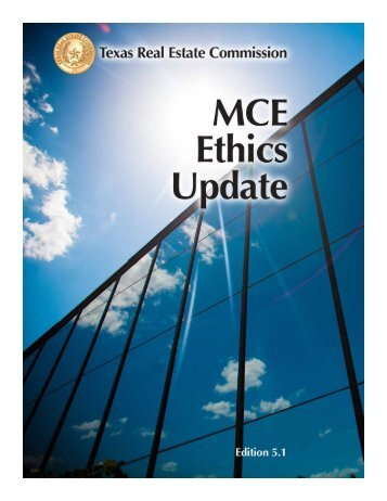 Ethics Student Course Manual - Texas Real Estate Commission