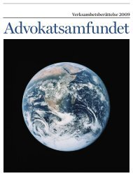 Verksamhetsberättelse 2009 - Advokatsamfundet