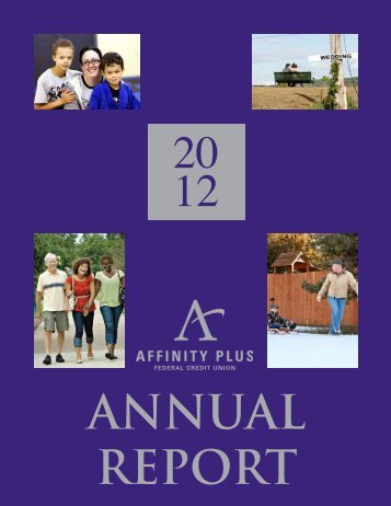 Download 2012 Annual Report - Affinity Plus Federal Credit Union