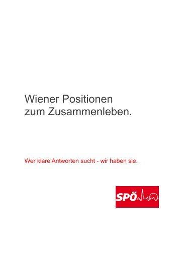Wiener Positionen zum Zusammenleben (pdf) - SPÖ Wien
