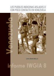 los pueblos indigenas aislados o con poco contacto en ... - iwgia