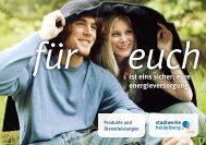 ist eins sicher: eure energieversorgung - Heidelberger Versorgungs
