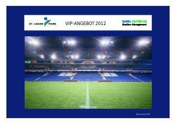 VIP-ANGEBOT 2012 - Basel United AG