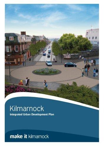 Integrated Urban Development Plan (pdf) - Make It Kilmarnock