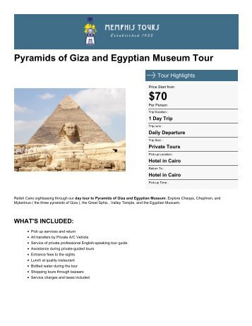 Pyramids of Giza and Egyptian Museum Tour - Memphis Tours Egypt