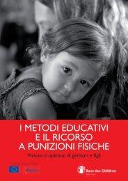 i metodi educativi e il ricorso a punizioni fisiche - Save the Children ...