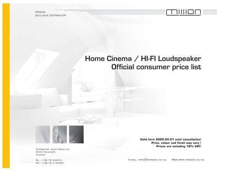 Home Cinema / HI-FI Loudspeaker Official consumer price ... - mission