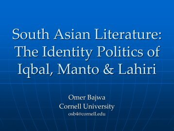 The Identity Politics of Iqbal, Manto & Lahiri - South Asia Program ...