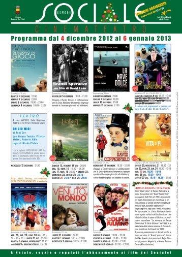 Programma dal 4 dicembre 2012 al 6 gennaio 2013