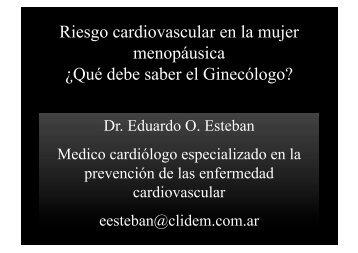 Riesgo cardiovascular en la mujer menopáusica ¿Qué debe ... - IGBA