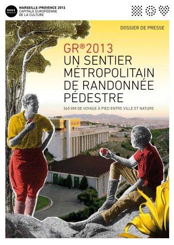 Dossier de Presse GR2013 - Marseille Provence 2013