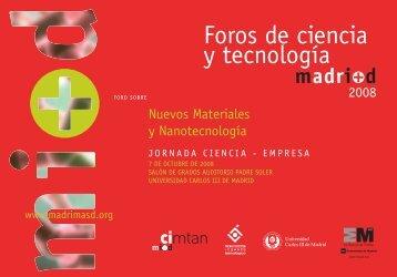 Foros de ciencia y tecnología madri+d. Nuevos Materiales y ...
