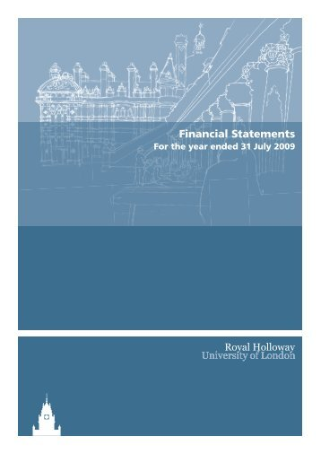 Financial Statements 2009 - Royal Holloway, University of London