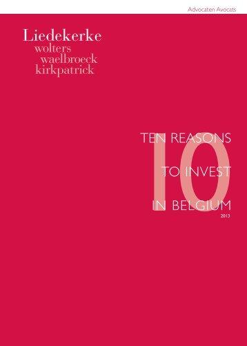 10TEN REASONS TO INVEST IN BELGIUM